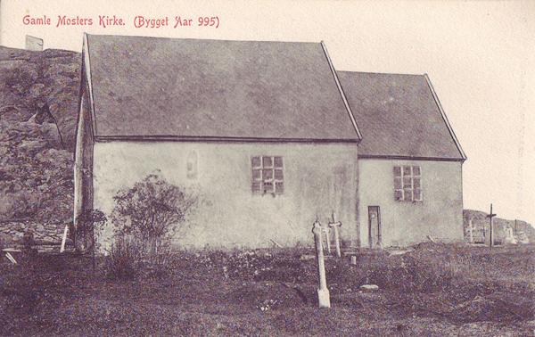 Gamle Mosters Kirke. (Bygget Aar 995)